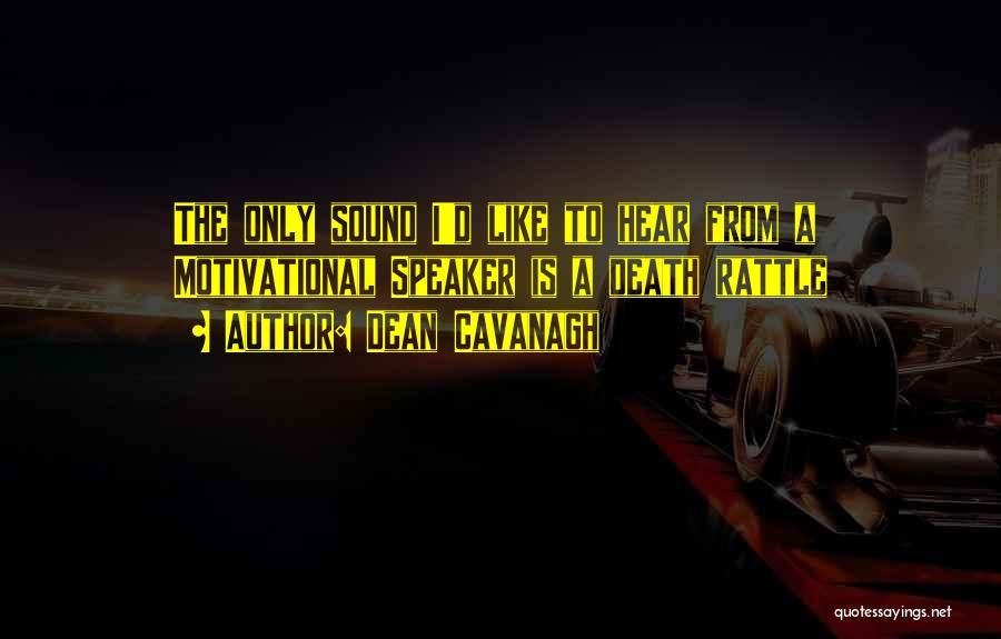 Dean Cavanagh Quotes 2006925