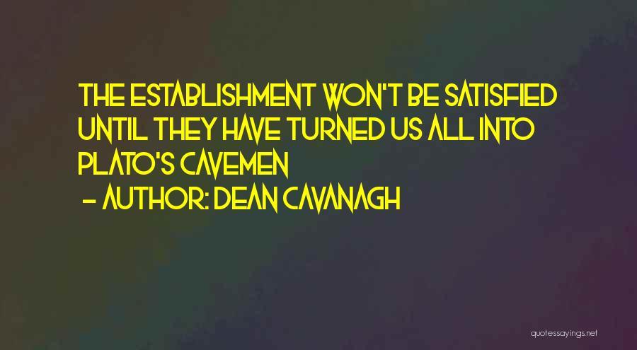 Dean Cavanagh Quotes 2007465