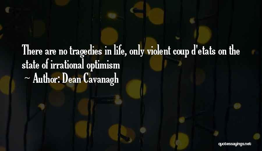 Dean Cavanagh Quotes 2019678