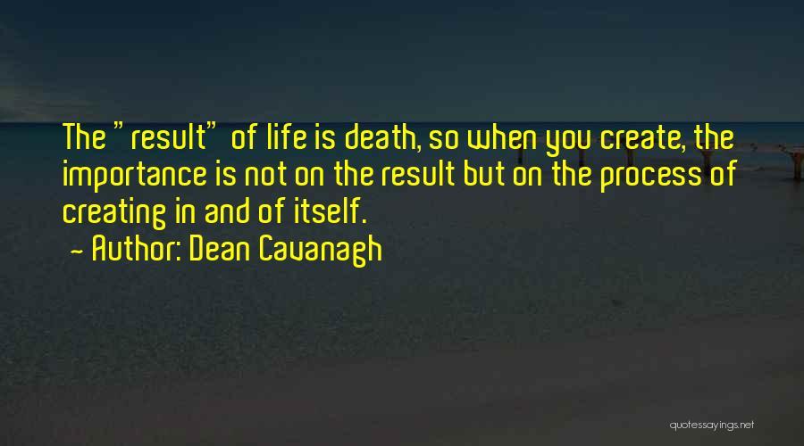 Dean Cavanagh Quotes 2087383