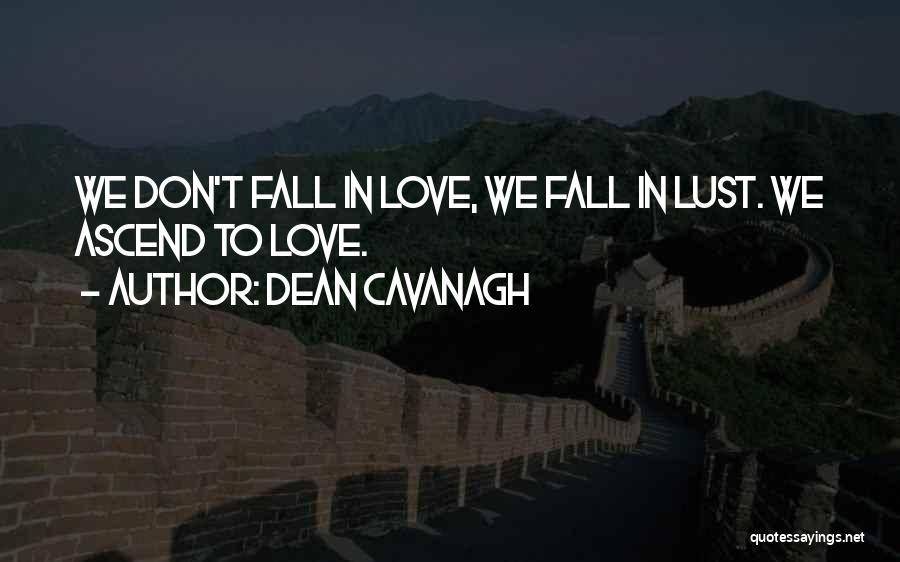 Dean Cavanagh Quotes 2105488