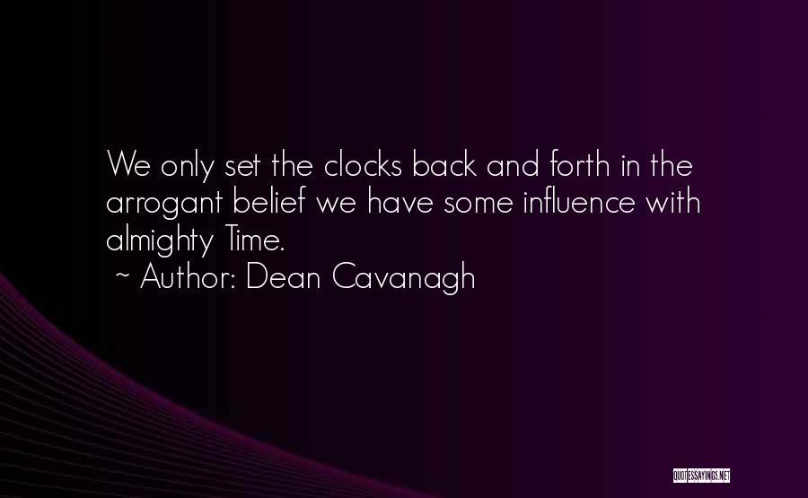 Dean Cavanagh Quotes 2163626
