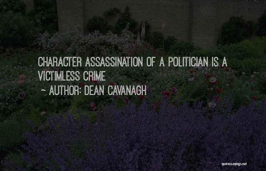 Dean Cavanagh Quotes 2190782
