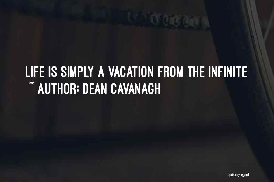 Dean Cavanagh Quotes 307408
