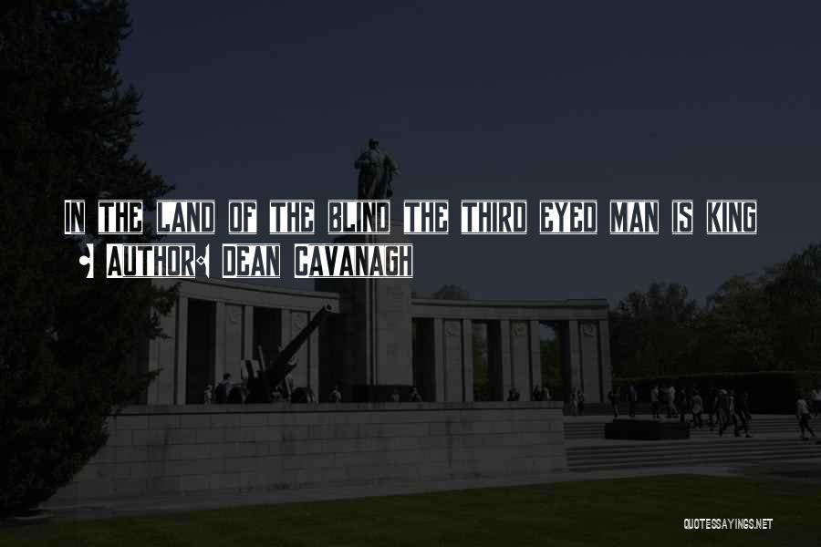 Dean Cavanagh Quotes 395446