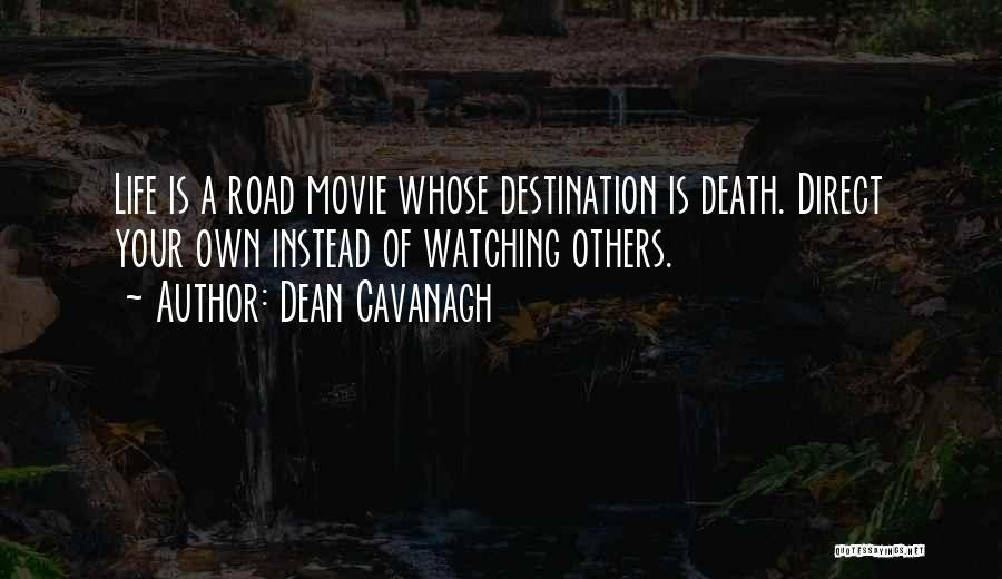 Dean Cavanagh Quotes 399410