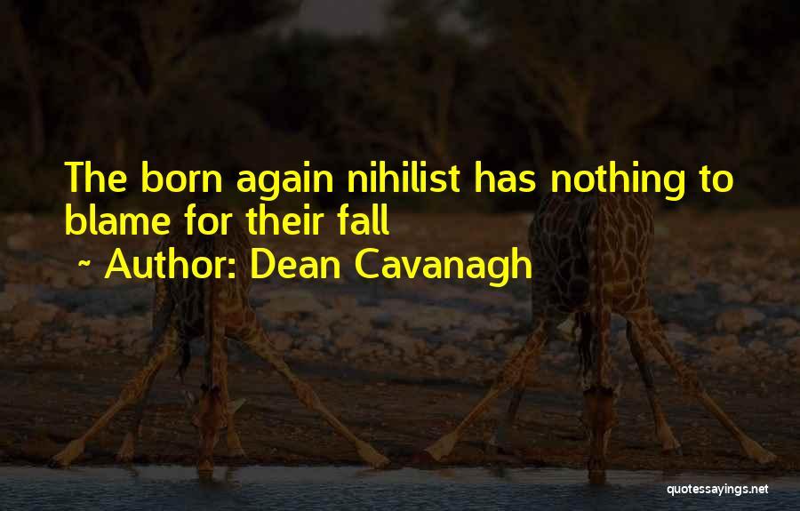 Dean Cavanagh Quotes 415353