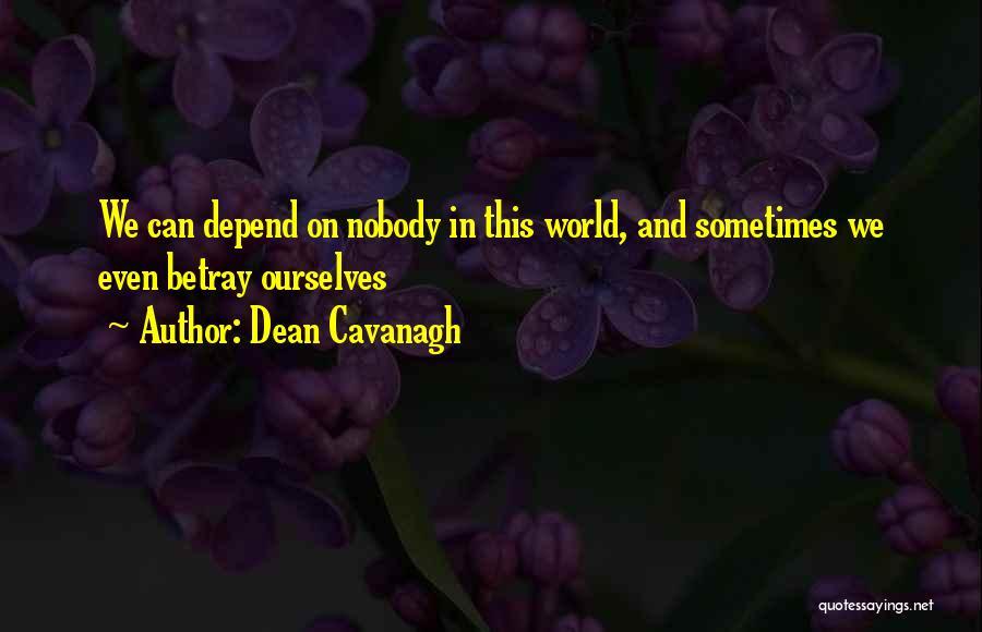 Dean Cavanagh Quotes 421051
