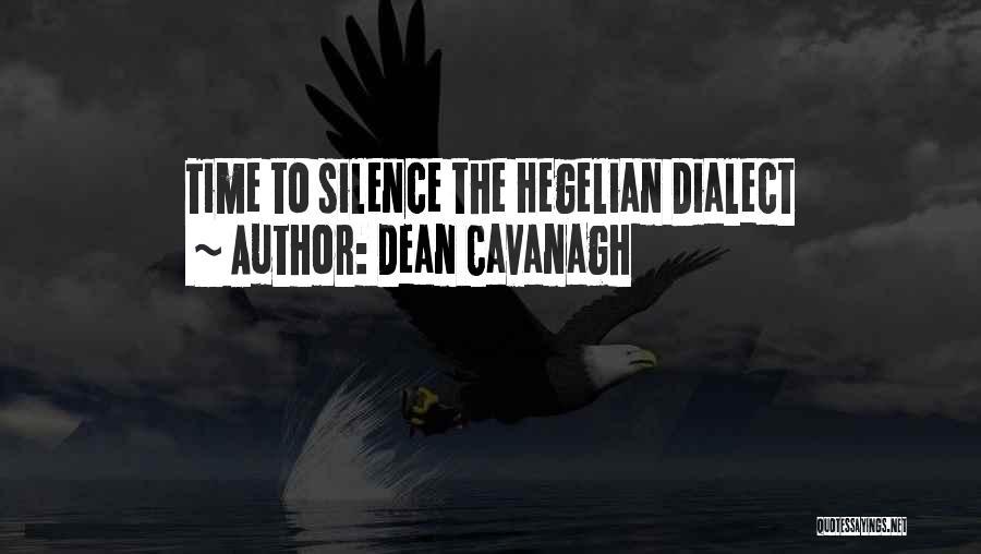 Dean Cavanagh Quotes 448264