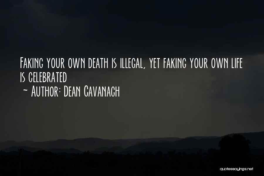 Dean Cavanagh Quotes 498550