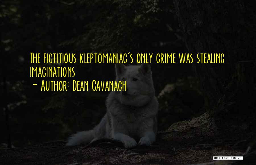 Dean Cavanagh Quotes 519435
