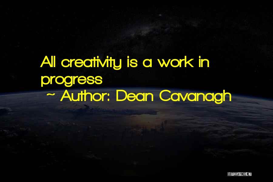 Dean Cavanagh Quotes 585527