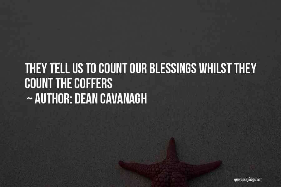 Dean Cavanagh Quotes 654292