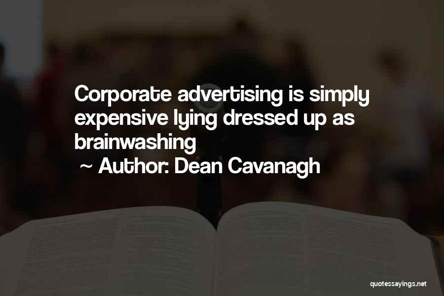 Dean Cavanagh Quotes 739124