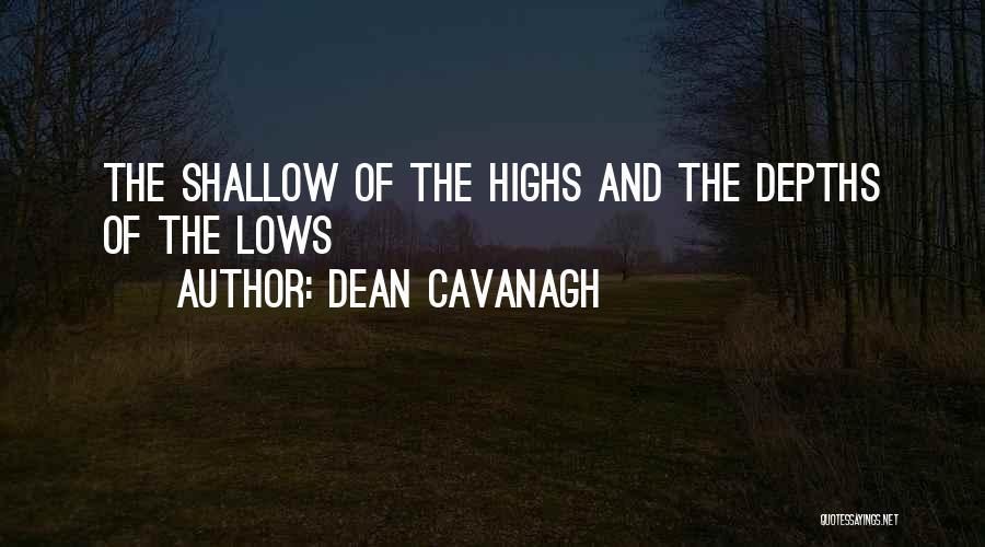 Dean Cavanagh Quotes 86428