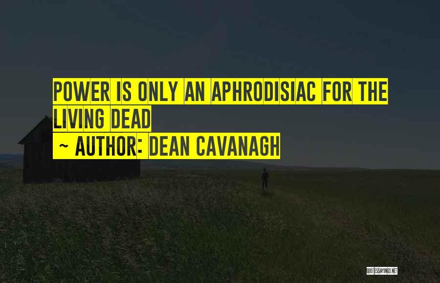 Dean Cavanagh Quotes 864351
