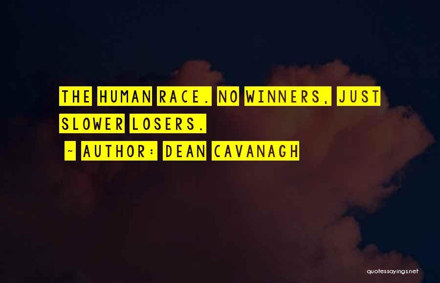 Dean Cavanagh Quotes 959741