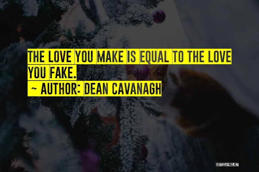 Dean Cavanagh Quotes 960883
