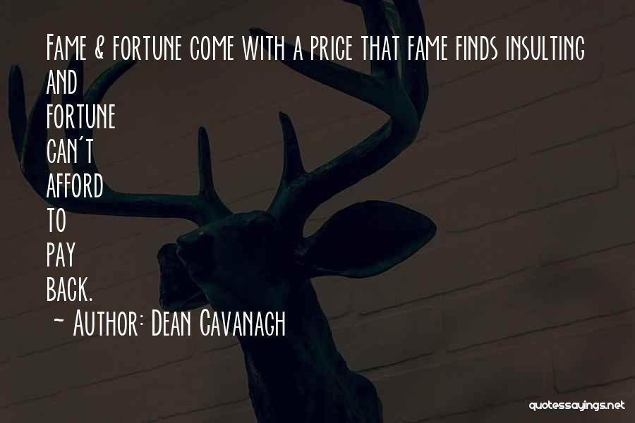 Dean Cavanagh Quotes 974196