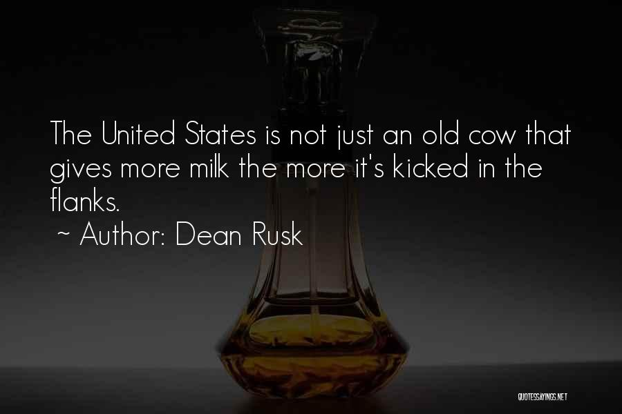 Dean Rusk Quotes 1291174