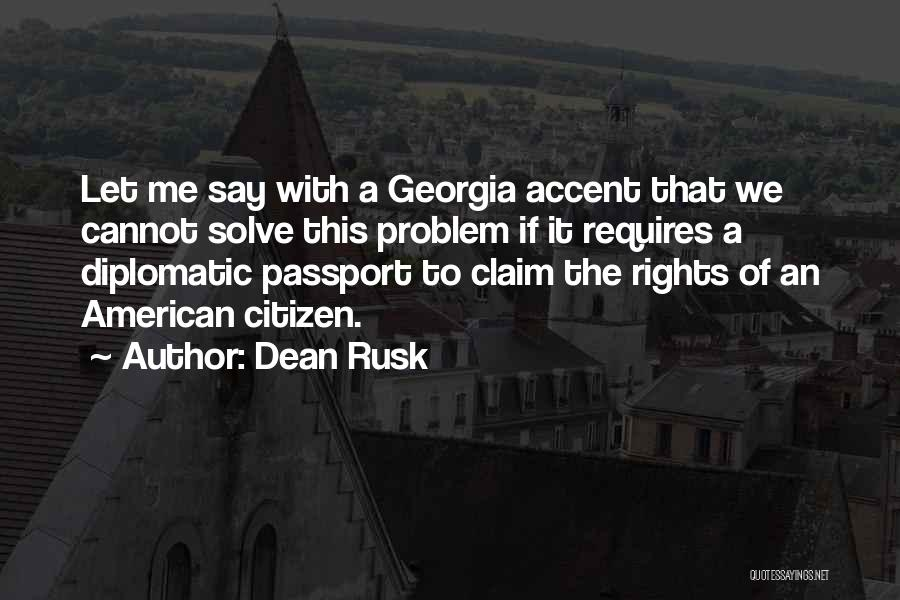 Dean Rusk Quotes 1297006