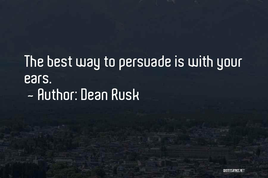 Dean Rusk Quotes 2092464
