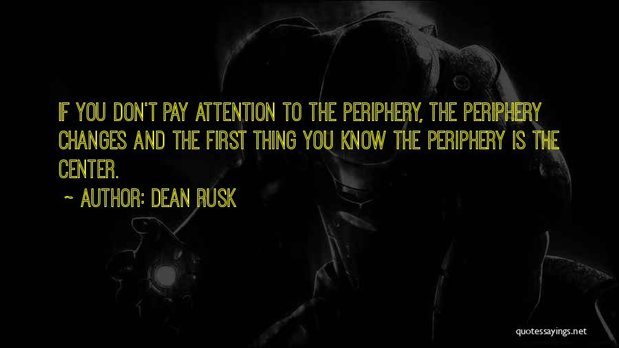 Dean Rusk Quotes 276859
