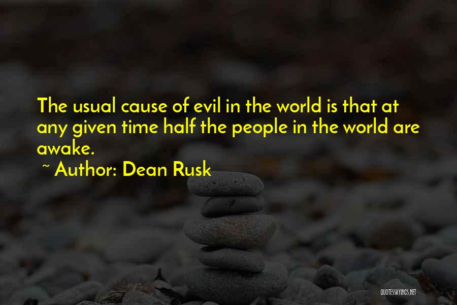 Dean Rusk Quotes 86157