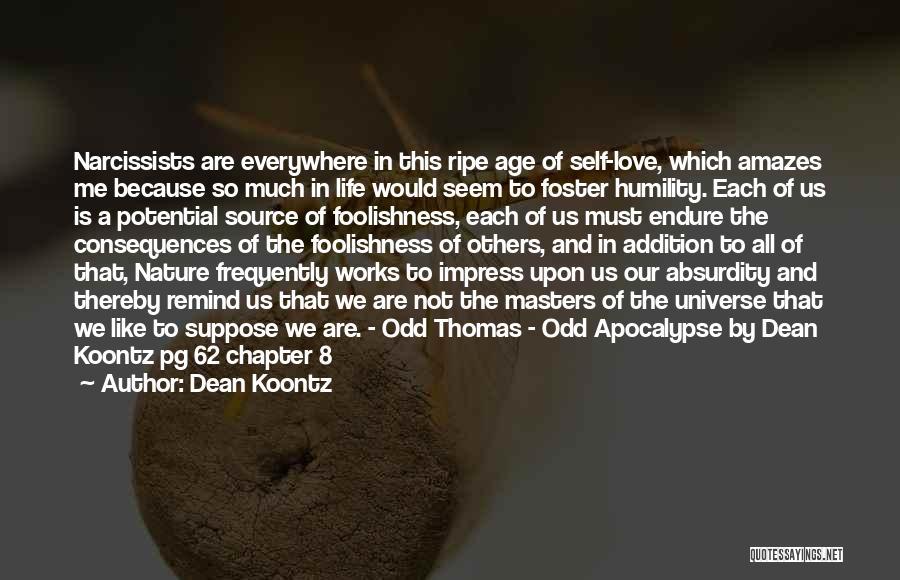 Dean Thomas Quotes By Dean Koontz