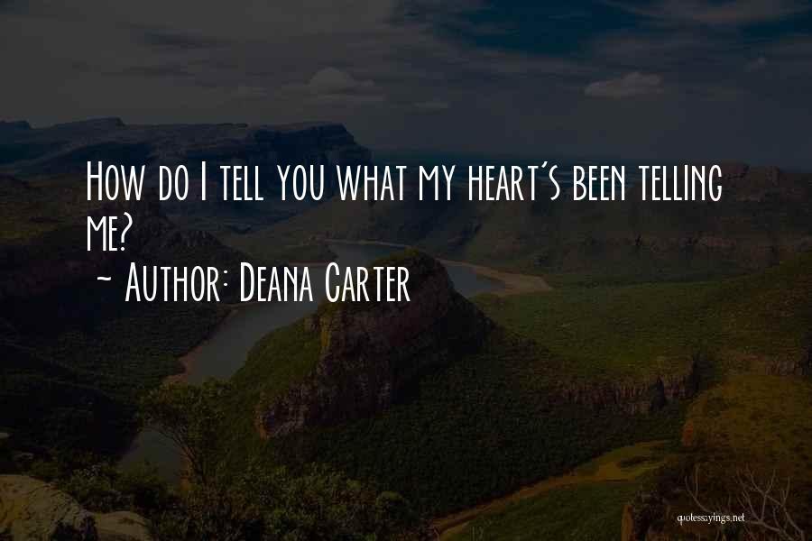 Deana Carter Quotes 1019435