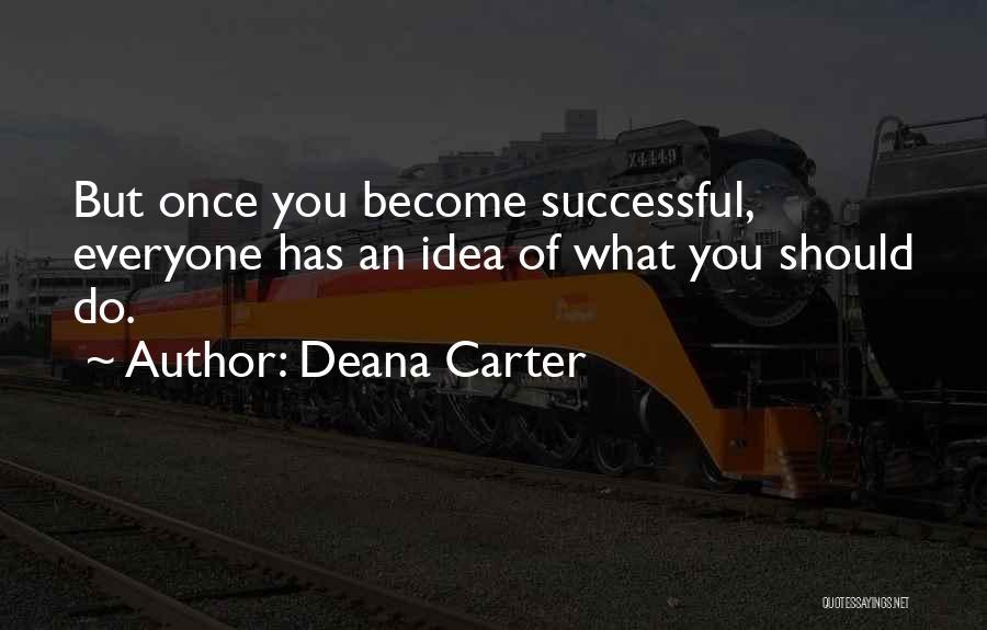 Deana Carter Quotes 1161219
