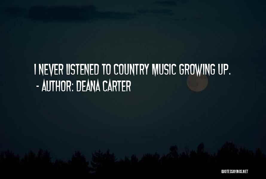 Deana Carter Quotes 1218415
