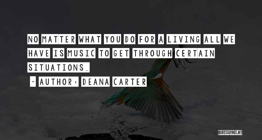 Deana Carter Quotes 1678221