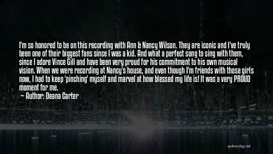 Deana Carter Quotes 168523