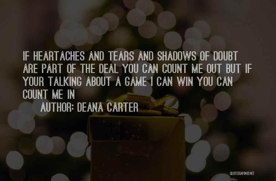 Deana Carter Quotes 1778595