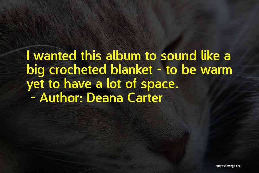 Deana Carter Quotes 322390
