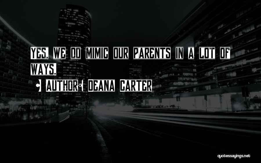 Deana Carter Quotes 405979