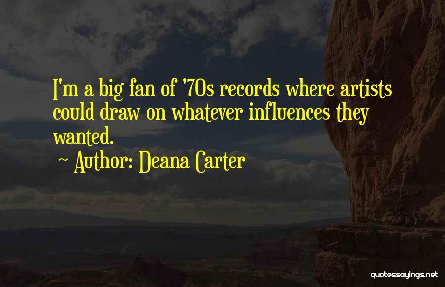 Deana Carter Quotes 854528