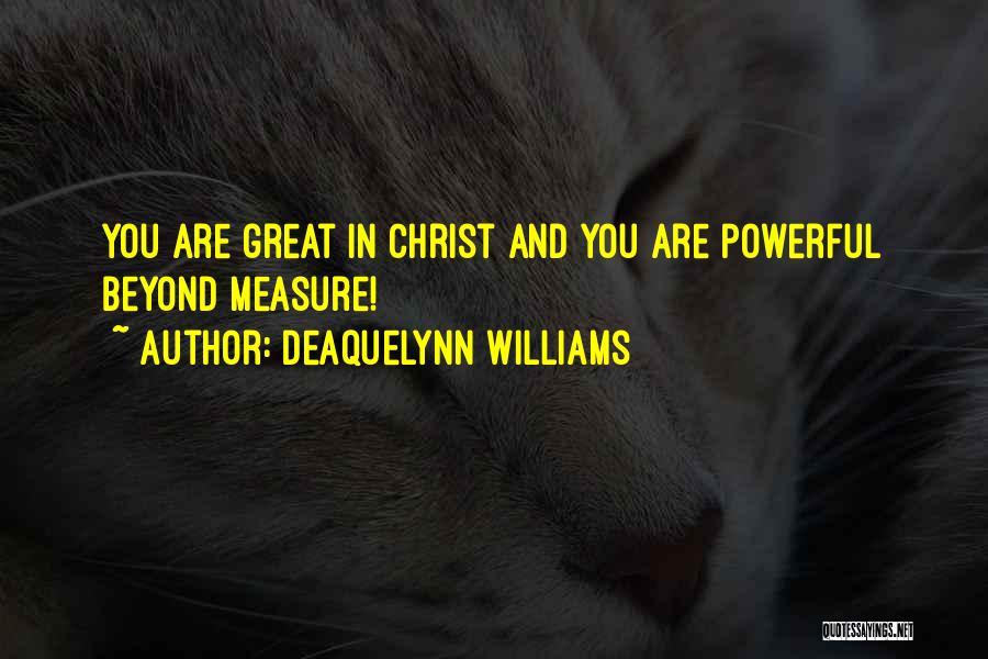 Deaquelynn Williams Quotes 1483003