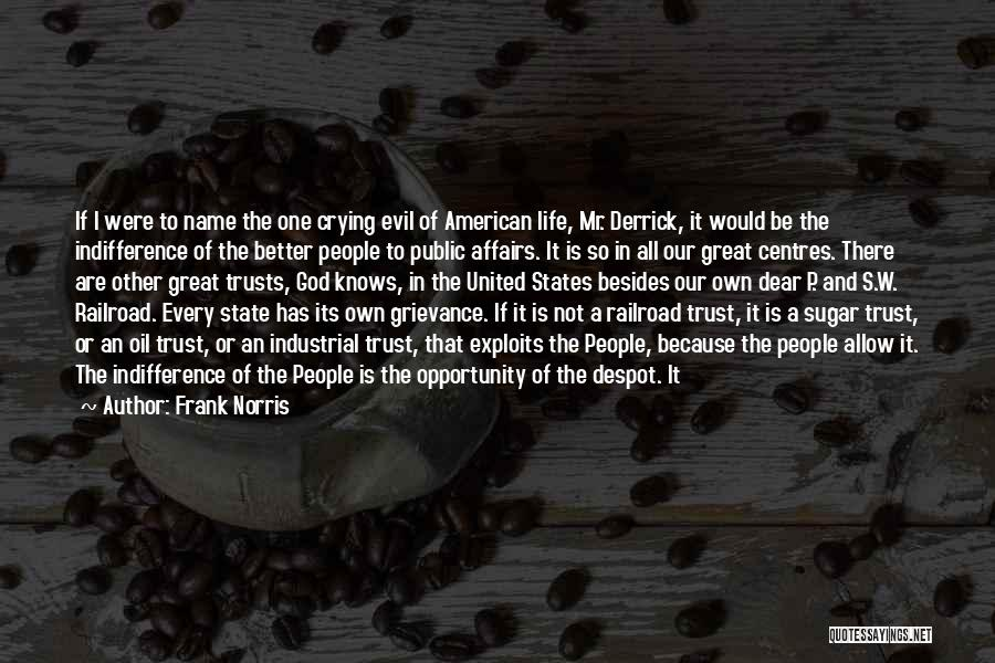 Dear Sugar Quotes By Frank Norris