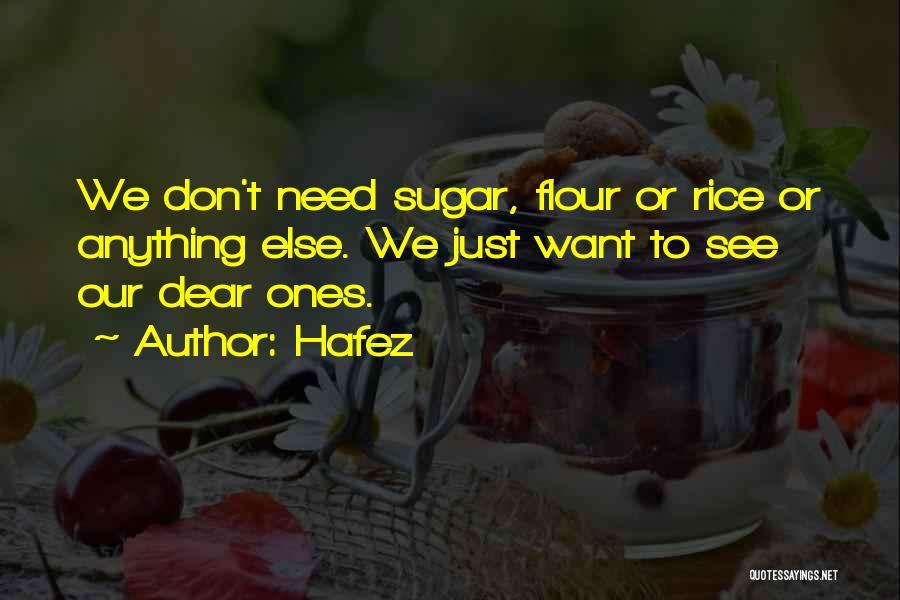 Dear Sugar Quotes By Hafez