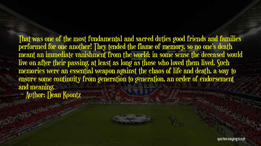 Death And Good Memories Quotes By Dean Koontz