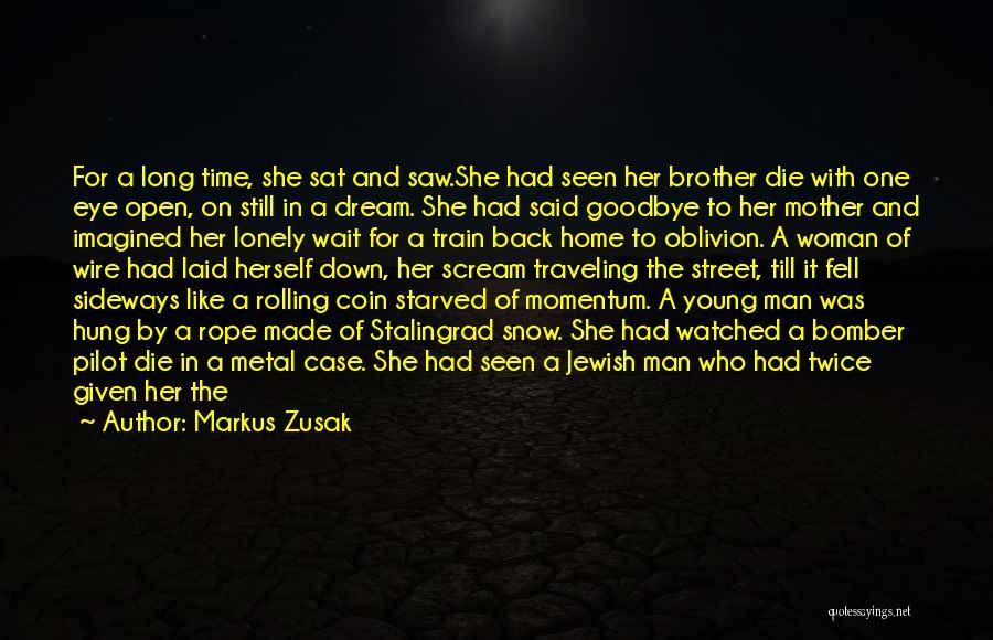 Death And Good Memories Quotes By Markus Zusak