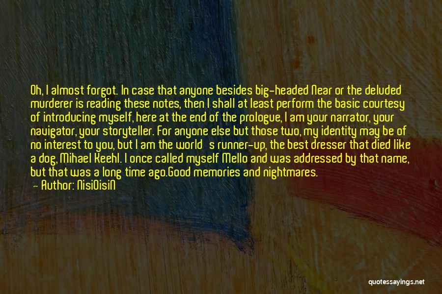 Death And Good Memories Quotes By NisiOisiN