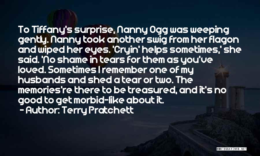 Death And Good Memories Quotes By Terry Pratchett