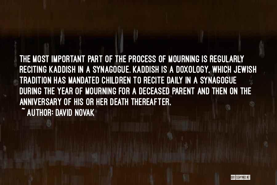 Death Anniversary Quotes By David Novak