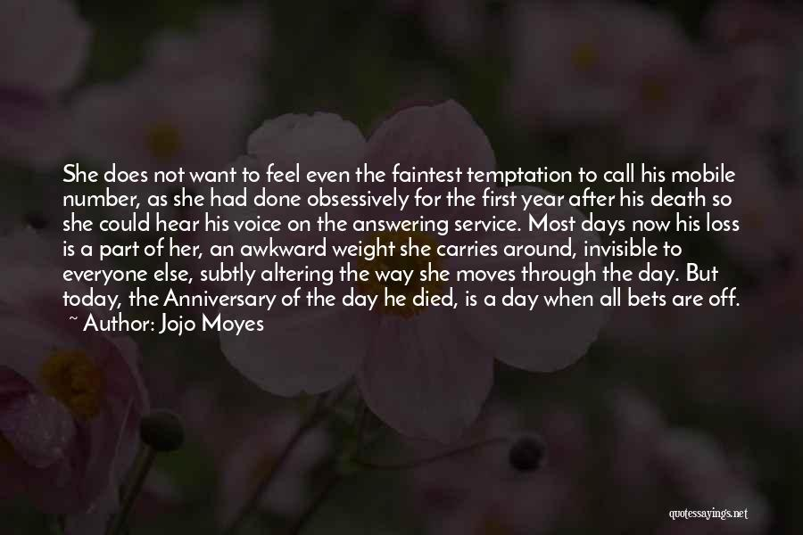 Death Anniversary Quotes By Jojo Moyes