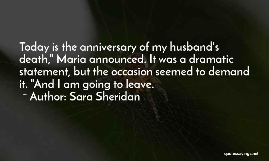Death Anniversary Quotes By Sara Sheridan