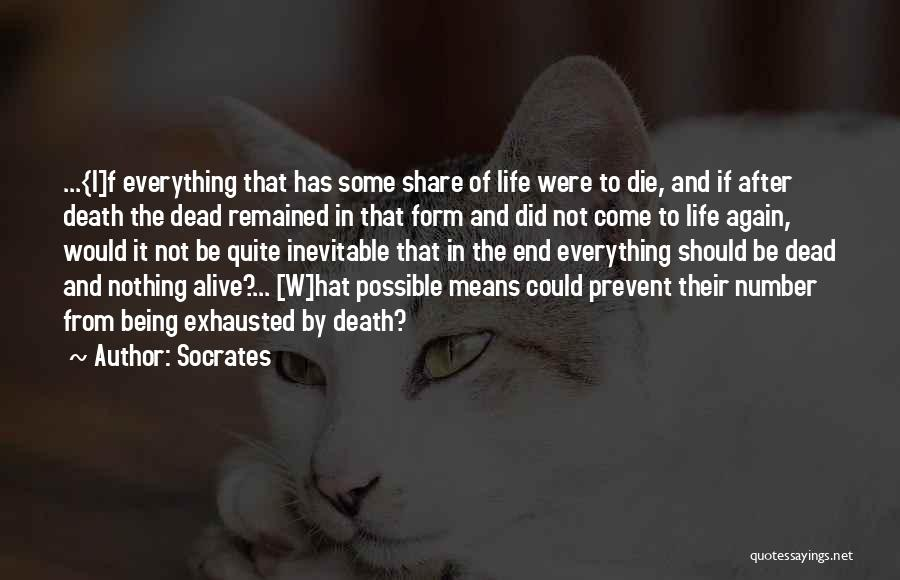 Death Being Inevitable Quotes By Socrates
