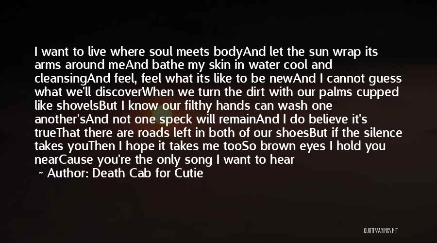 Death Cab Song Quotes By Death Cab For Cutie